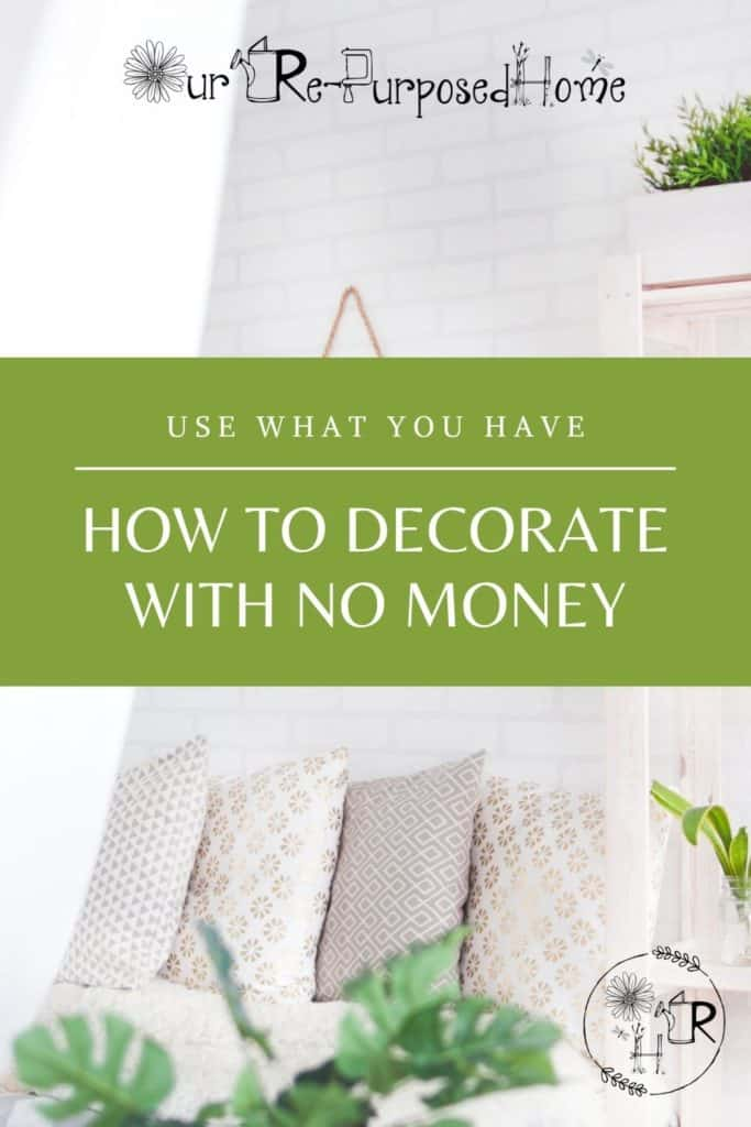 how to decorate with no money