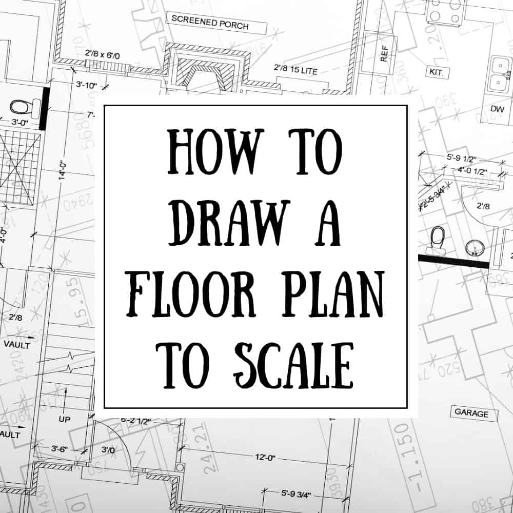 How to draw a floor plan to scale